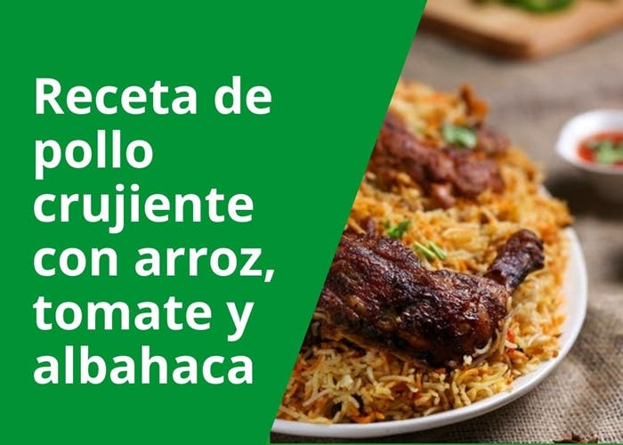 Receta de pollo crujiente con arroz, tomate y albahaca