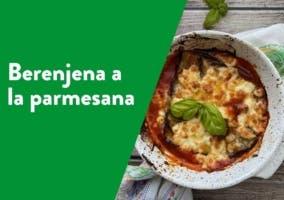 Receta de berenjena a la parmesana