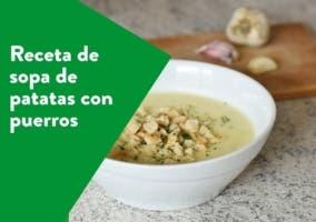 sopa de patatas con puerros