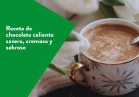 Receta de chocolate caliente casero